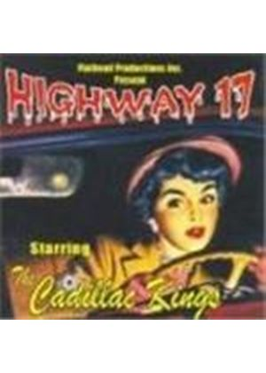 Cadillac Kings - Highway 17