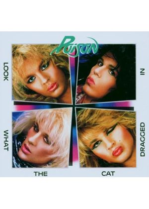 Poison - Look What The Cat Dragged In (Music CD)