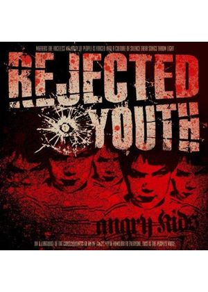 Rejected Youth - Angry Kids (Music CD)