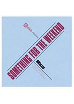 Frankie Beverly Feat. Maze - Something For The Weekend (Music CD)