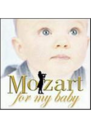 Wolfgang Amadeus Mozart - Mozart For My Baby (Music CD)