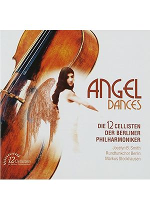 Various Composers - Angel Dances (Berlin PO, Die 12 Cellisten) (Music CD)