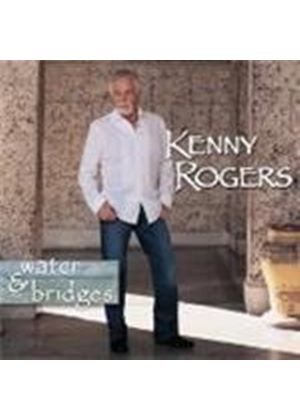 Kenny Rogers - Water And Bridges [Australian Import]