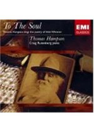 Thomas Hampson - TO THE SOUL-POETRY OF WALT WHITMAN