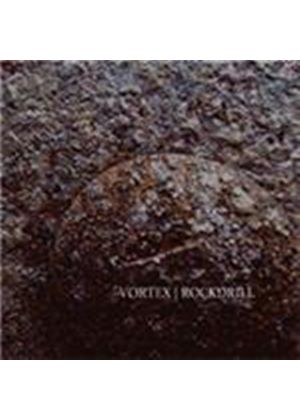 Vortex - Rockdrill (Music CD)
