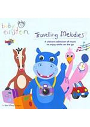 Various Artists - Baby Einstein - Travelling Melodies (Music CD)