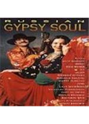 Various Artists - Russia - Russian Gypsy Soul