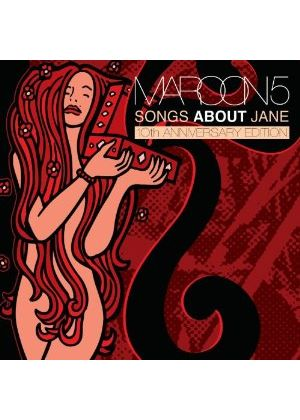 Maroon 5 - Songs About Jane (10th Anniversary Edition) (Music CD)