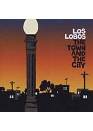 Los Lobos - The Town And The City (Music CD)