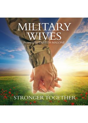 Military Wives - Stronger Together (Music CD)