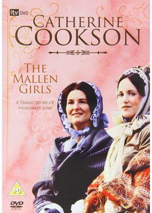 Catherine Cookson - The Mallen Girls