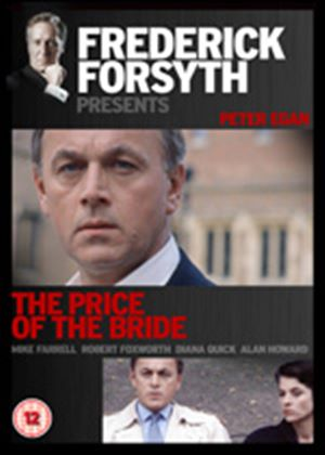 Frederick Forsyth: The Price Of The Bride