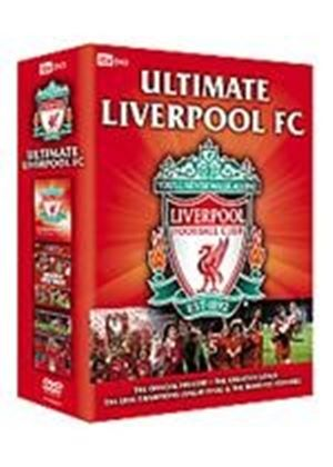 Ultimate Liverpool: The Official Collection - History / Road to Istanbul / Greatest Ever Goals