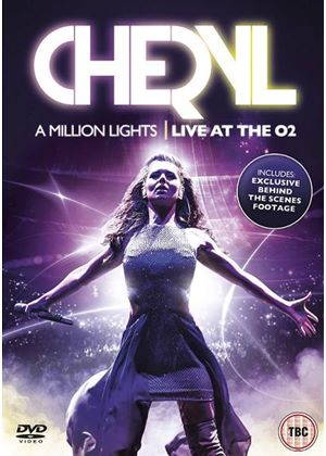 Cheryl A Million Lights – Live at the 02