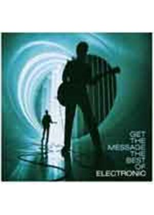 Electronic - Get the Message: Best Of (Music CD)
