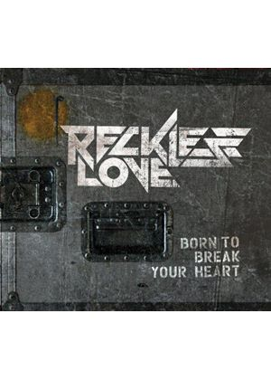 Reckless Love - Born to Break Your Heart (Music CD)