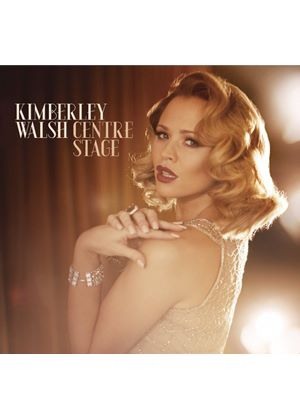 Kimberley Walsh - Centre Stage (Music CD)