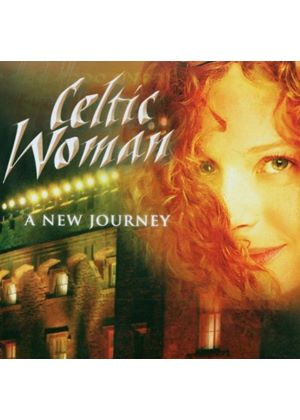 Celtic Woman - A New Journey (Music CD)