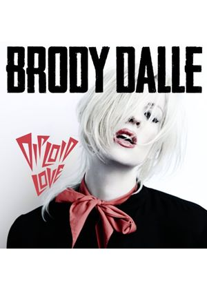 Brody Dalle - Diploid Love (Music CD)