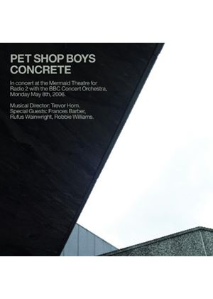 Pet Shop Boys - Concrete: in Concert at the Mermaid Theatre for Radio 2 With the BBC Concert Orchestra (Music CD)