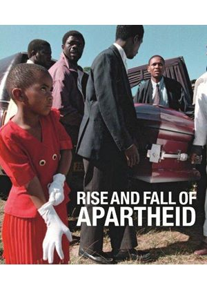 Rise And Fall Of Apartheid
