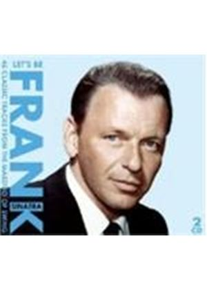 Frank Sinatra - Lets Be Frank (Music CD)