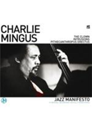 Charles Mingus - Clown, The/Intrusions/Pithecanthropus Erectus (Music CD)