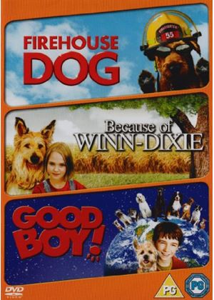 Firehouse Dog / Because Of Winn-dixie / Good Boy