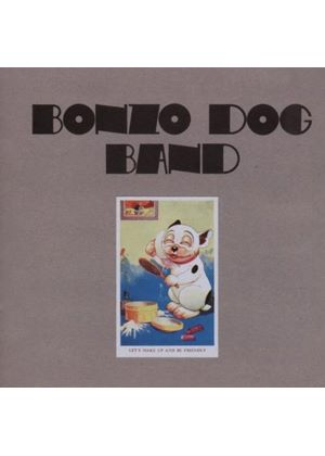 Bonzo Dog Doo Dah Band - Lets Make Up And Be Friendly [Remastered] (Music CD)