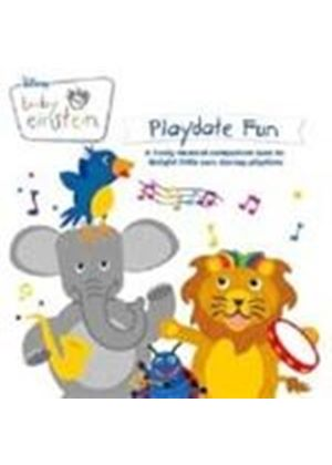 Various Artists - BABY EINSTEIN PLAYDATE FUN