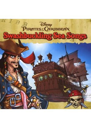 Various Artists - Pirates Of The Caribbean - Swashbuckling Sea Songs (Music CD)