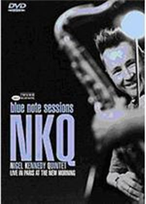 Nigel Kennedy Quintet - Blue Note Sessions - Live In Paris At The New Morning