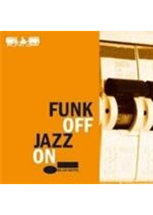 Funk Off - Jazz On (Music CD)