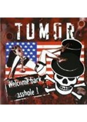 Tumor - Welcome Back Asshole [German Import]
