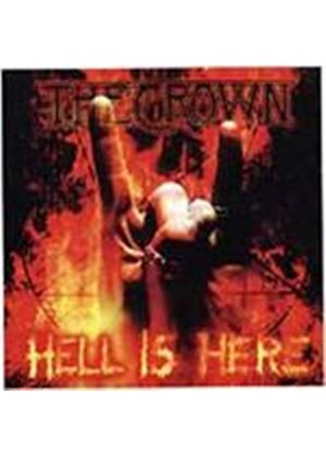 Crown (The) - Hell Is Here (Music CD)