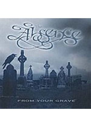 Absence  The - The Absence - From Your Grave (Music CD)