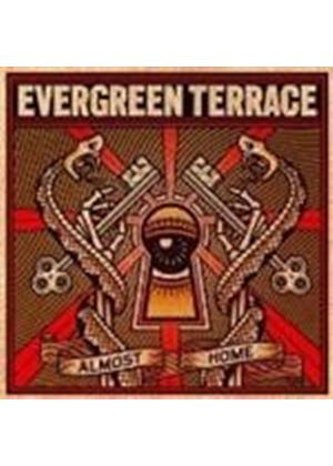Evergreen Terrace - Almost Home (Music CD)