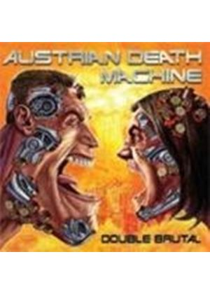 Austrian Death Machine - Double Brutal (Music CD)