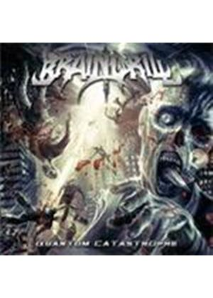Braindrill - Quantum Catastrophe (Music CD)