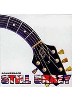 Original Soundtrack - Still Crazy (Music CD)