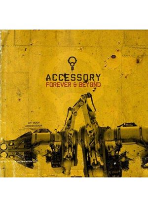Accessory - Forever And Beyond [German Import]