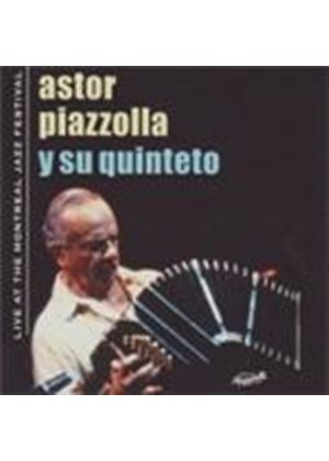 Astor Piazzolla Y Su Quinteto - Live At The Montreal Jazz Festival (Music CD)