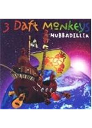 3 Daft Monkeys - Hubbadillia (Music CD)