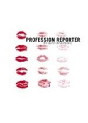 Profession Reporter - Lipstick Durability Test, The (Music CD)