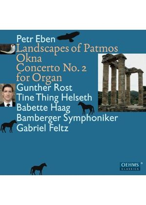Petr Eben: Landscapes of Patmos; Okna; Concerto No. 2 for Organ (Music CD)