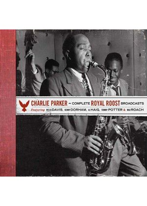 Charlie Parker - Complete Royal Roost Broadcasts (Music CD)