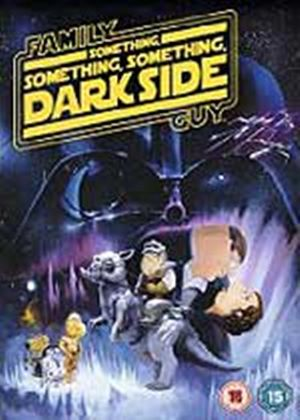 Family Guy - The Something, Something, Something Dark Side
