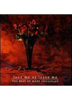 Mary Coughlan - Love Me Or Leave Me - The Best Of (Music CD)