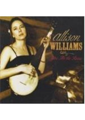 Allison Williams - Give Me The Roses (Music CD)
