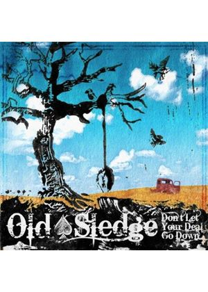 Old Sledge - Don't Let Your Deal Go Down (Music CD)